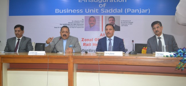 Bank Branch at Saddal (Panjar)inaugurated JK Bank endeavoring to reach the unreached for Banking services -Dr. Jitendra Singh